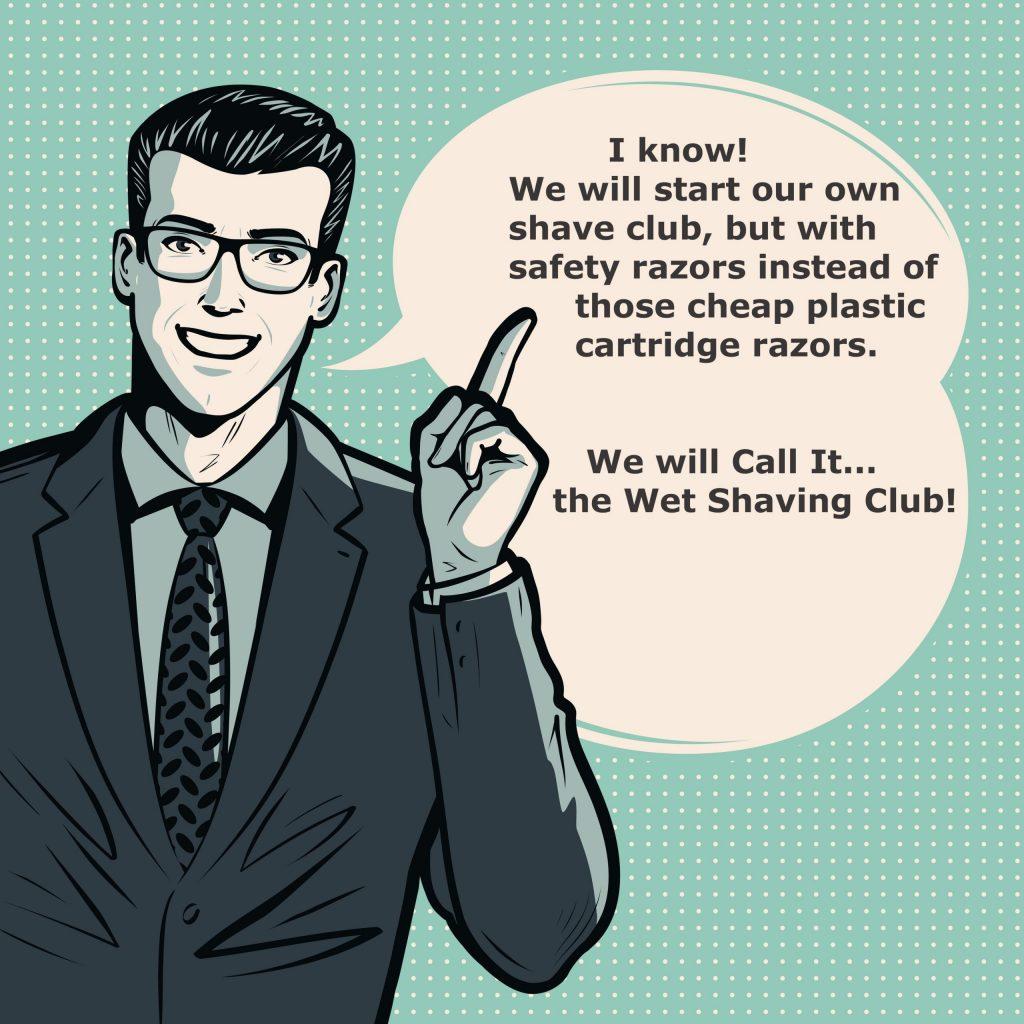 wet shaving club