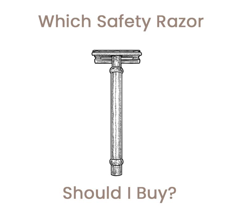 which safety razor should I buy